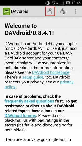 To connect to CalDAV server in DavDroid click +