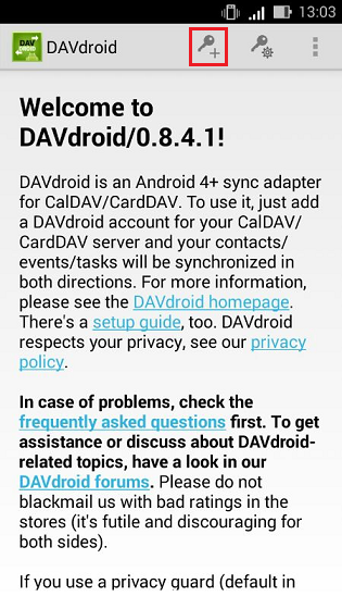 To connect to CardDAV server in DavDroid click +
