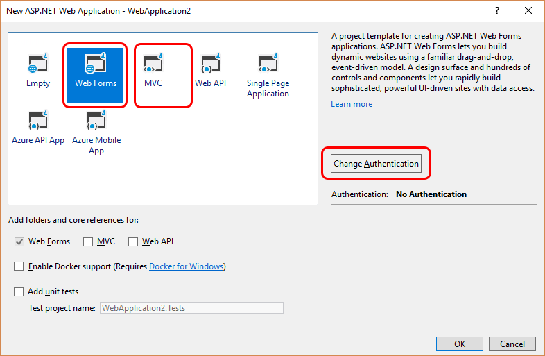 Select Web Forms, MVC or both. Go to Change Authentication.